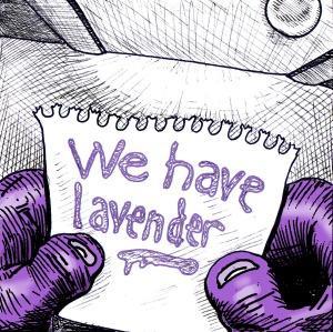Fergus: We have lavender